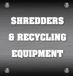 Industrial Shredders & Recycling Equipment